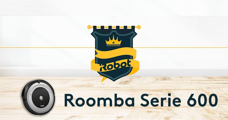 Roomba serie 600
